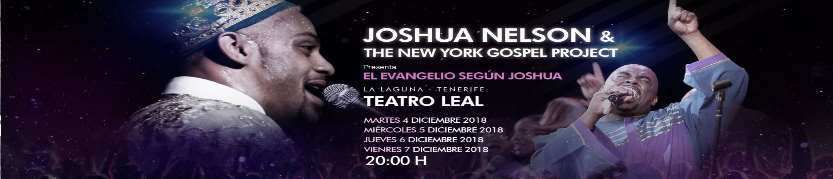 GOSPEL CANARIAS FESTIVAL 2018 JOSHUA NELSON & THE NEW YORK GOSPEL PROJECT